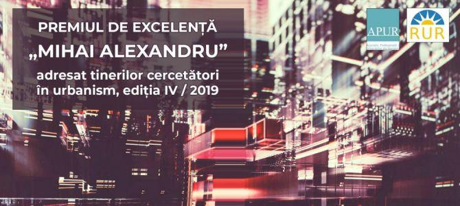 """Înscrieri deschise pentru ediția 2019 a Premiului de Excelență """"Mihai Alexandru"""""""